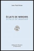 Éclats de miroir (août 2019
