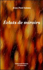 NOUVEAU : Éclats de miroirs (août 2019)