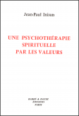 UNE PSYCHOTHÉRAPIE SPIRITUELLE..., 1990.